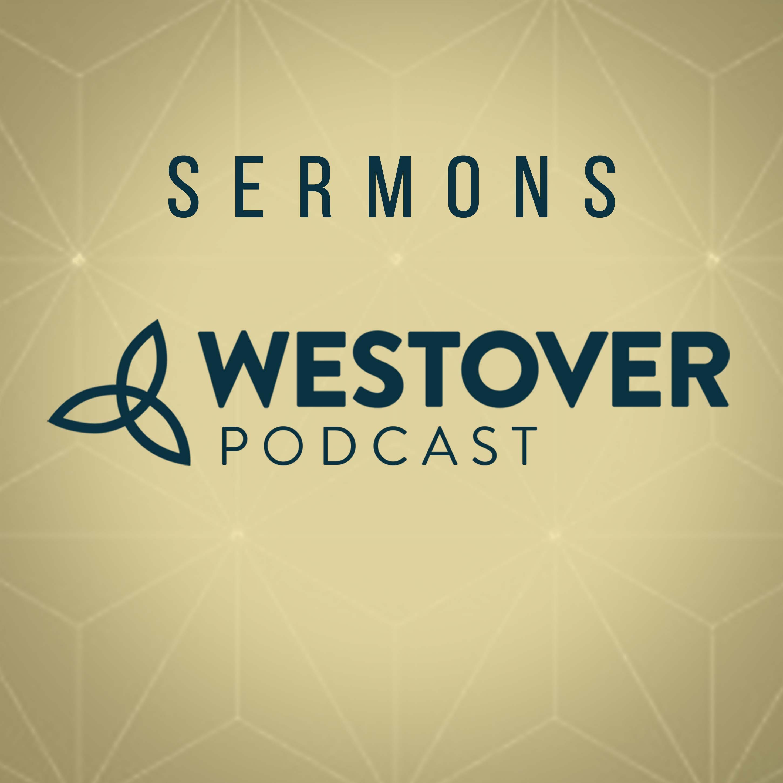 Westover Sermons